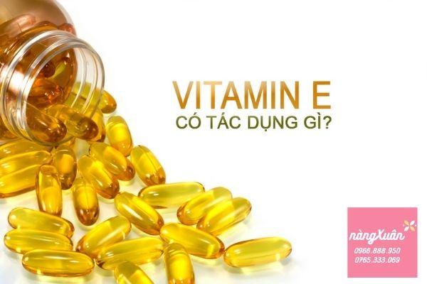 Vitamin E có tác dụng gì ?